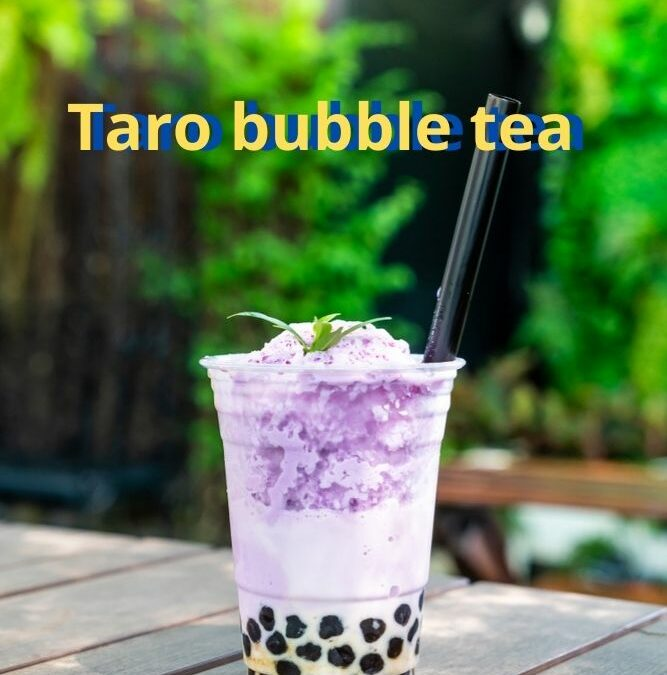 Taro bubble tea, 8 blissful things to know